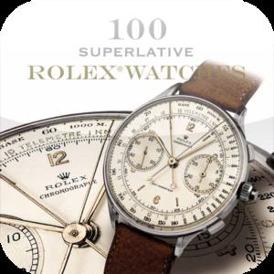 100 Superlative Rolex Watches - 005